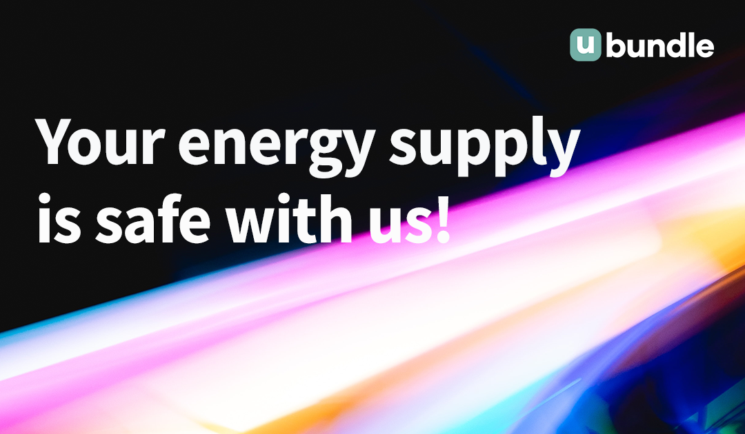 Some reassurance about our energy supplier